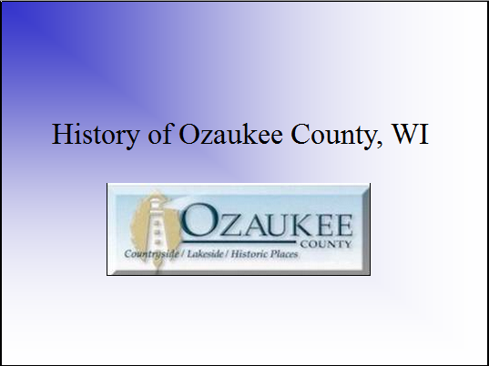 History of Ozaukee County, WI