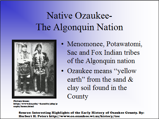 Native Ozaukee - The Algonquin Nation